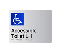 Accessible Toilet LH Acrylic Silver Braille Sign